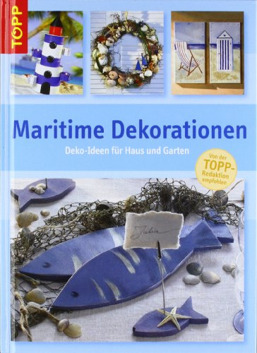 maritime dekorationen deko ideen f r haus und garten. Black Bedroom Furniture Sets. Home Design Ideas