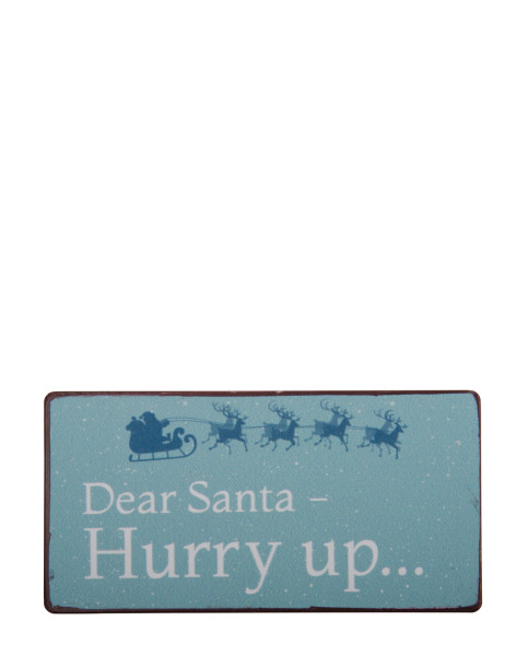 magnet-dear-santa-hurry-up-70037.jpg